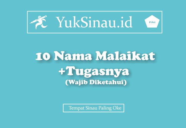 10 Nama Malaikat Beserta Tugasnya Wajib Diketahui Yuksinau Id