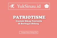 Contoh Sikap Patriotisme