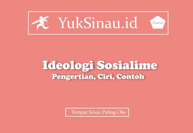 Ideologi Sosialisme Pengertian Ciri Ciri Contoh Yuksinau Id