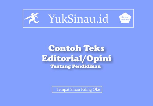 Contoh Teks Editorial