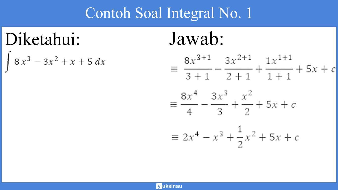 10 contoh soal integral tak tentu