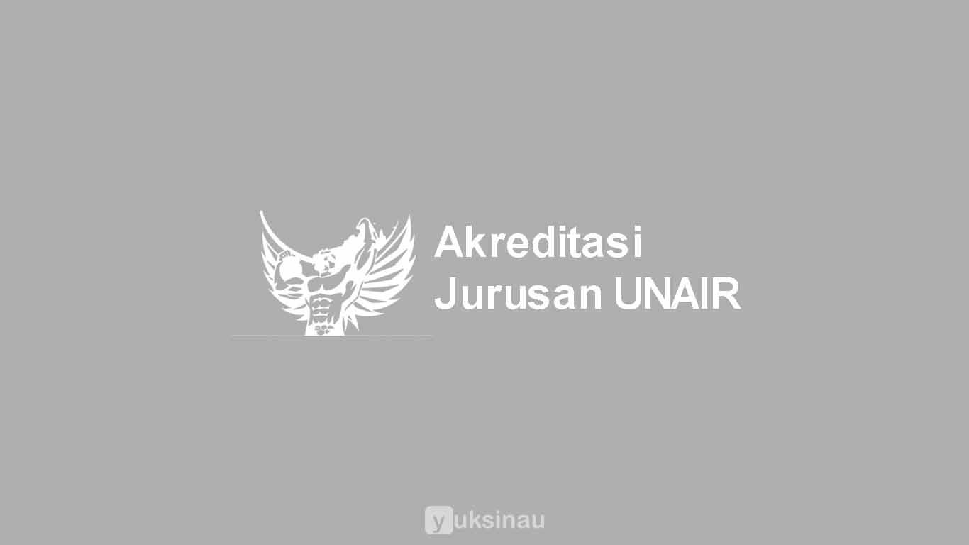 Akreditasi Jurusan UNAIR