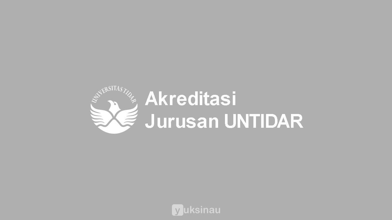 Akreditasi Jurusan UNTIDAR