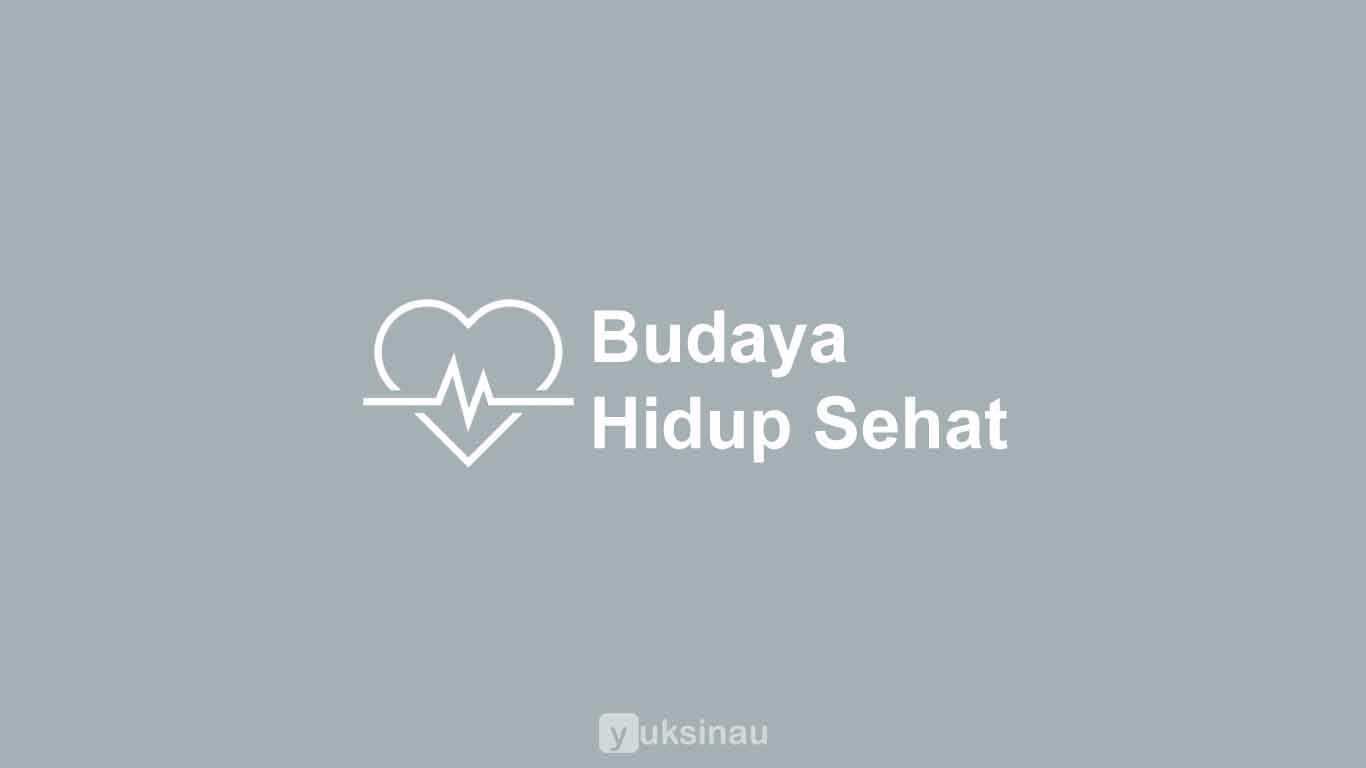 Budaya Hidup Sehat