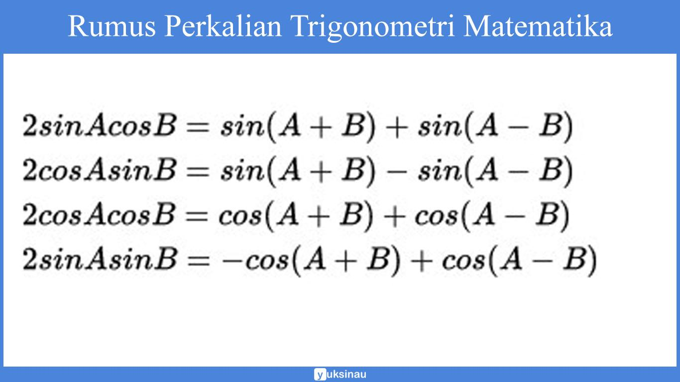 Rumus Perkalian Trigonometry Matematika