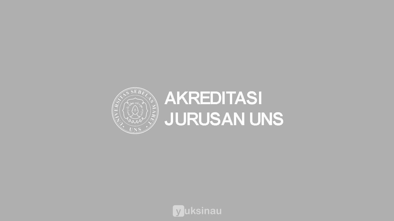 akreditasi jurusan UNS