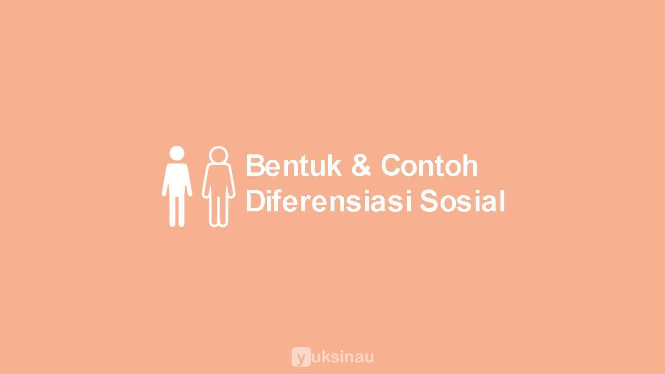 bentuk diferensiasi sosial