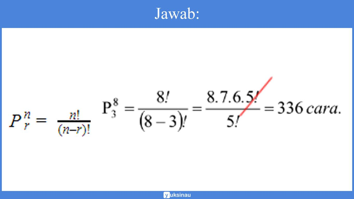contoh soal permutasi dan kombinasi dan penyelesaiannya