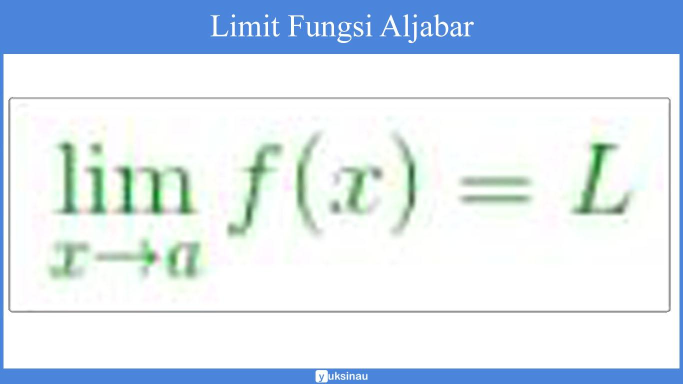 pengertian limit fungsi