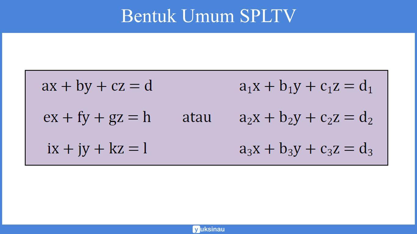 soal dan pembahasan sistem persamaan linear tiga variabel