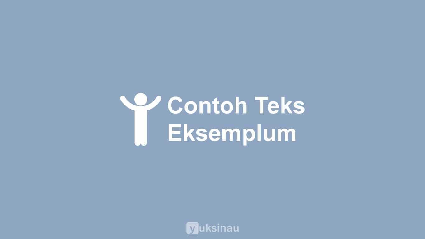 Contoh Teks Eksemplum Singkat