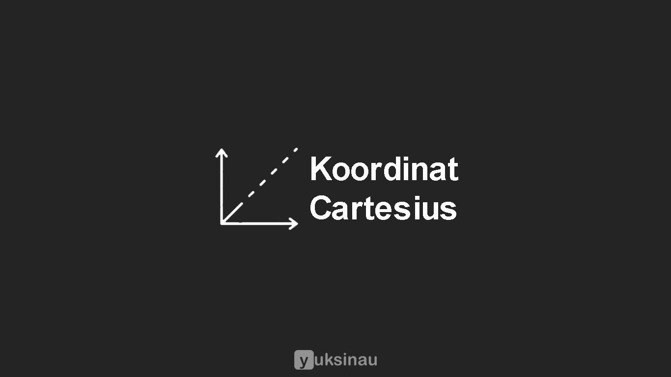 Koordinat Cartesius