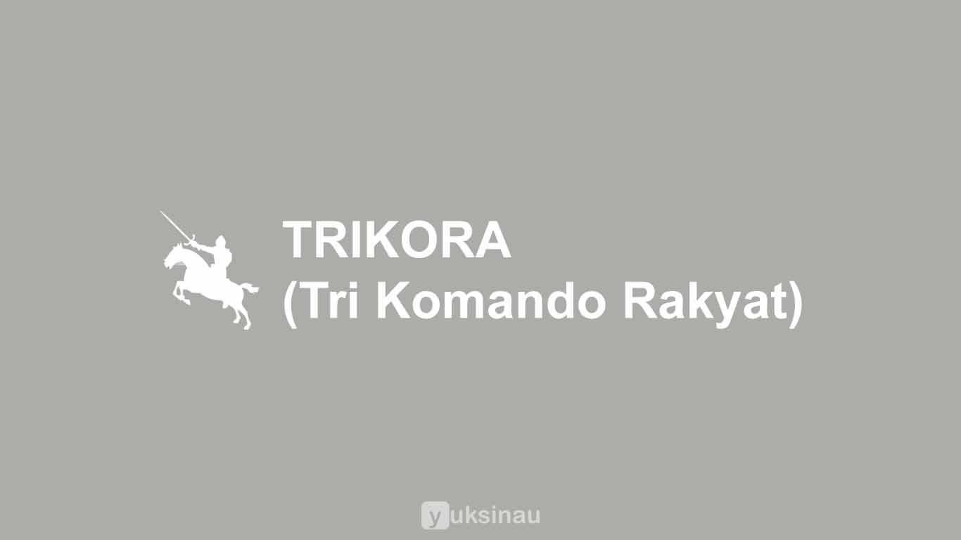 TRIKORA (Tri Komando Rakyat)