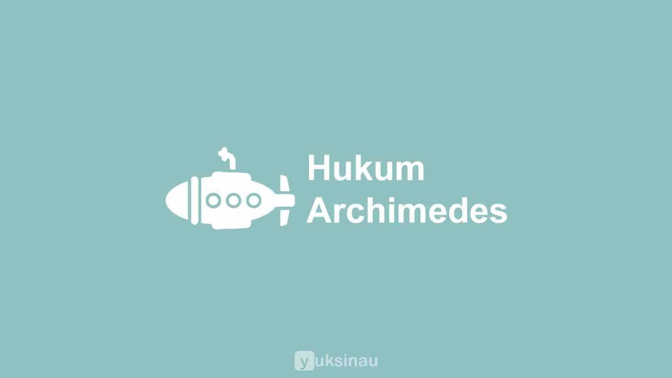 Bunyi, Penerapan, Contoh Soal Hukum Archimedes