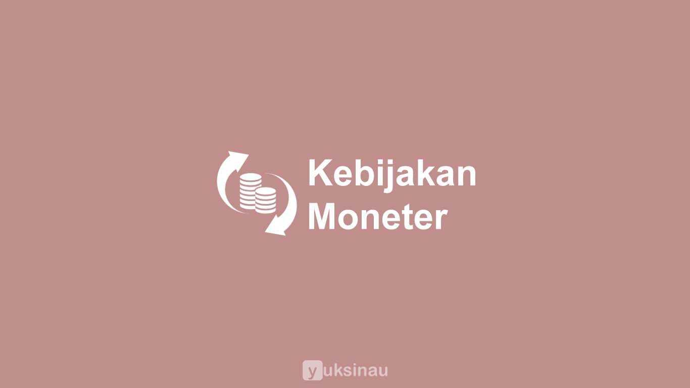 Kebijakan Moneter