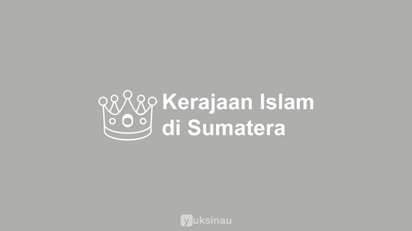 4 Kerajaan Islam di Sumatera