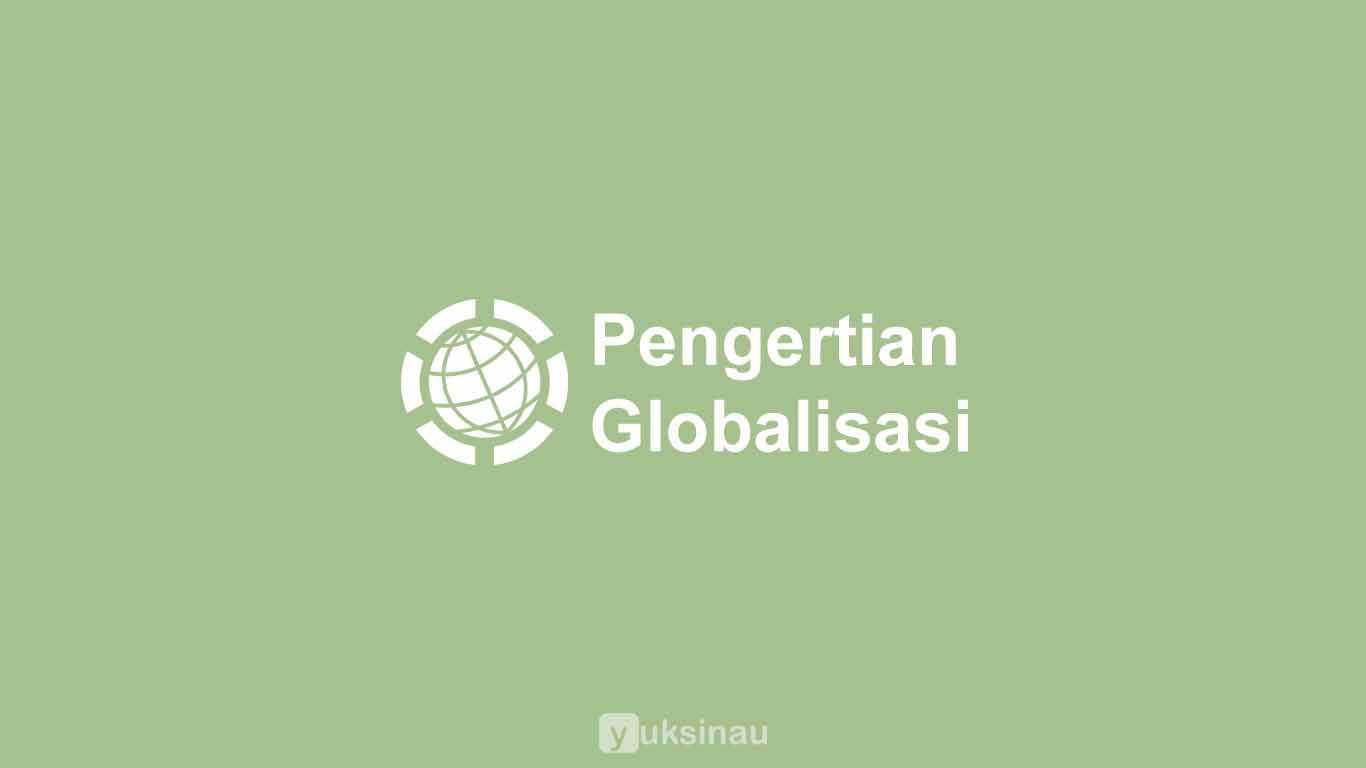 Contoh Makalah Pkn Tentang Globalisasi Lengkap