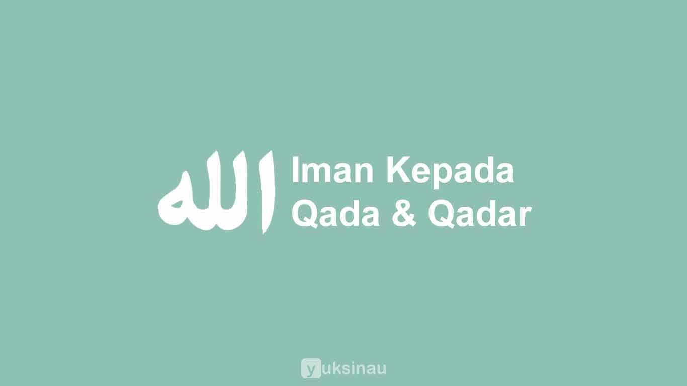Contoh Kliping Tentang Qada Dan Qadar