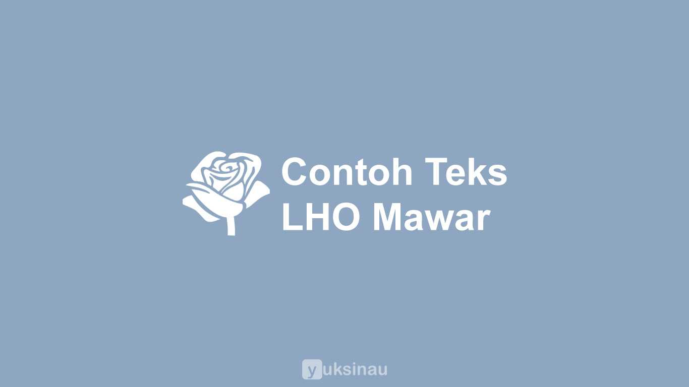 Contoh Teks Laporan Hasil Observasi Bunga Mawar