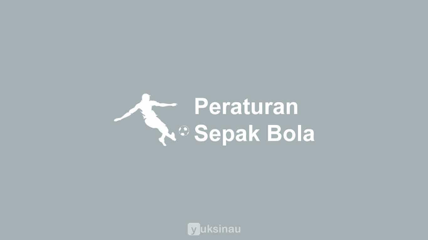 Peraturan Permainan Sepak Bola