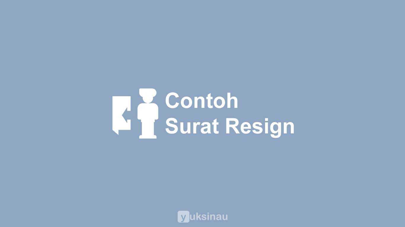 Contoh Surat Resign