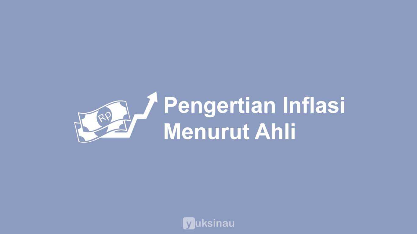Pengertian Inflasi Menurut Ahli