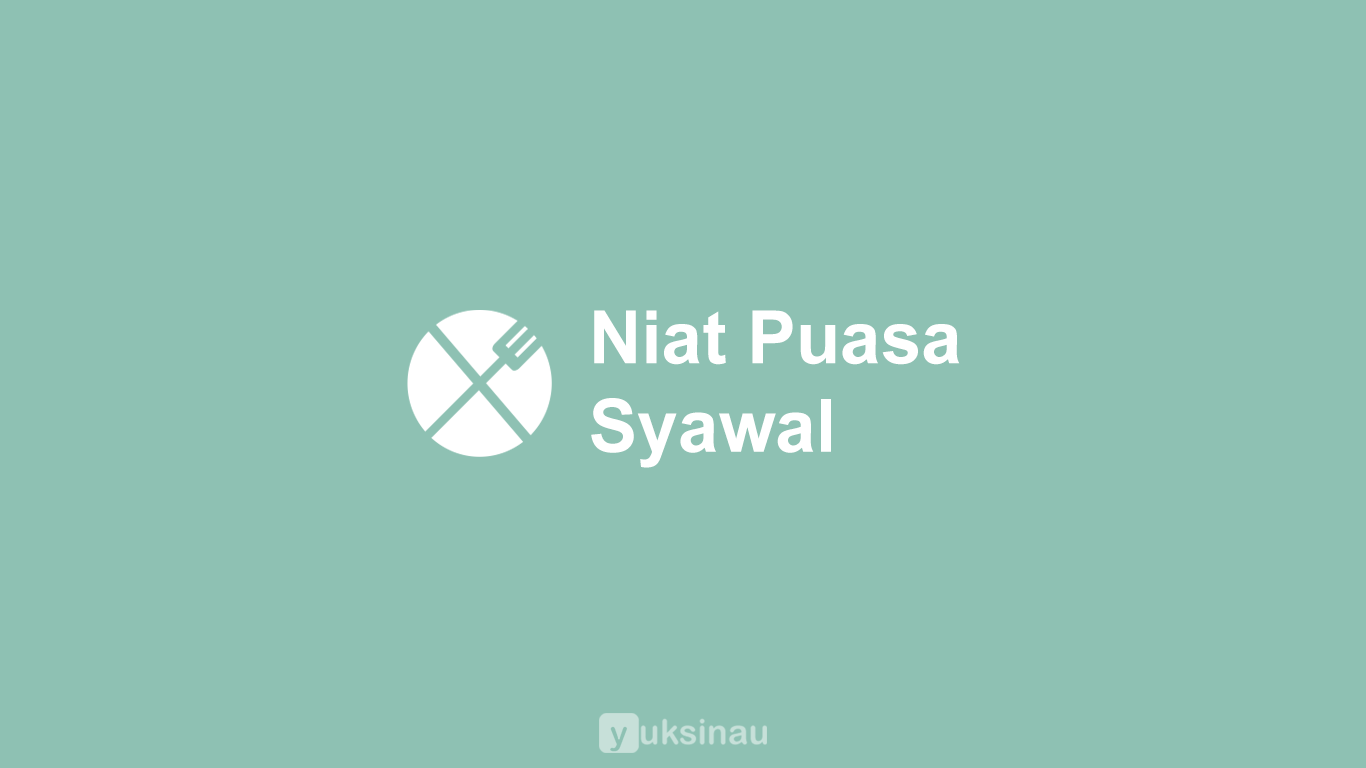 Niat Puasa Syawal