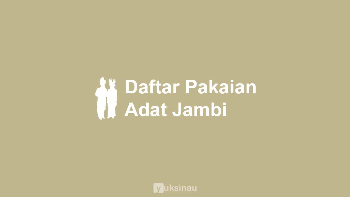 Pakaian Adat Jambi