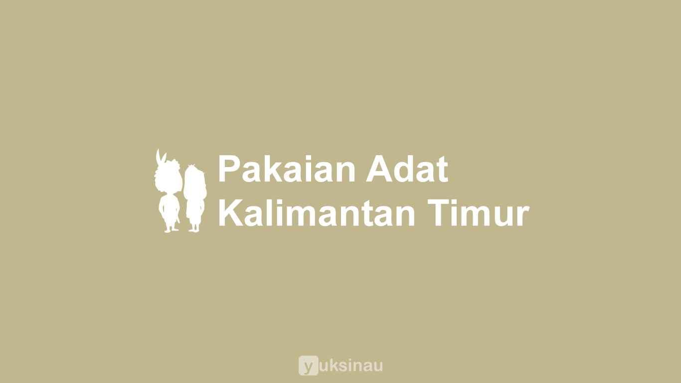 Pakaian Adat Kalimantan Timur