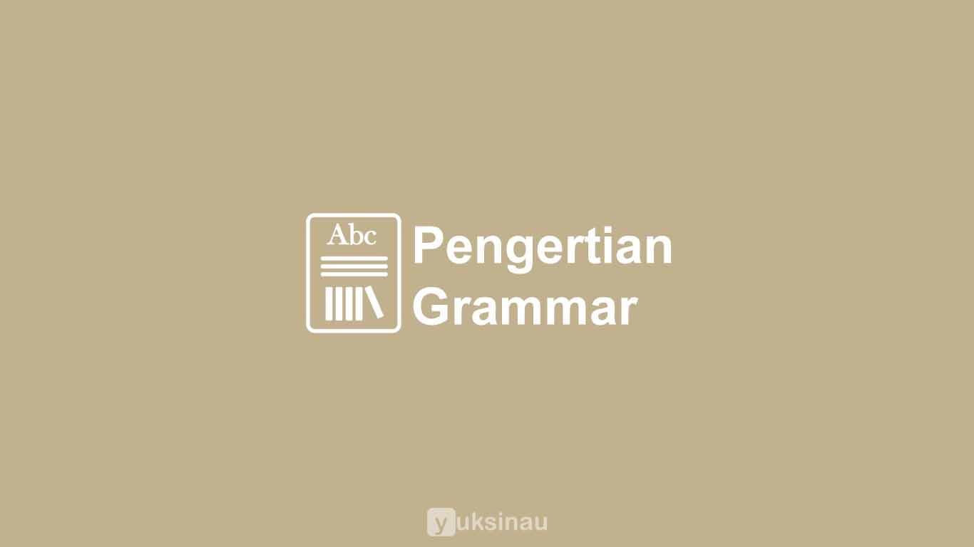 Pengertian Grammar