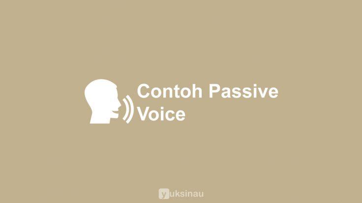 Contoh Passive Voice