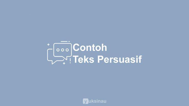 Contoh Teks Persuasif