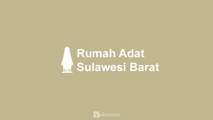 Rumah Adat Sulawesi Barat
