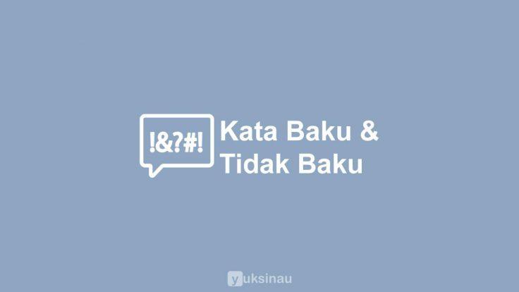 Kata Baku dan Tidak Baku