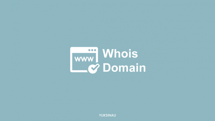 Apa itu Whois Domain